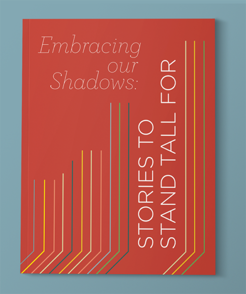 Embracing Our Shadows: Stories to Stand Tall For